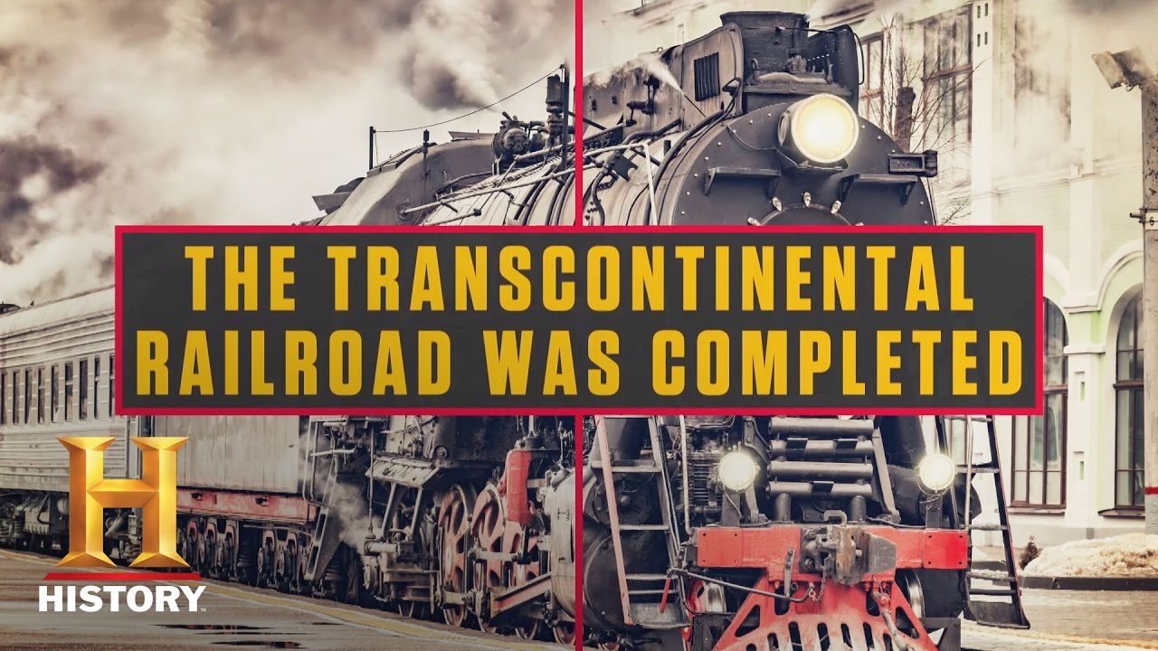 This Week In History: Transcontinental Railroad | History