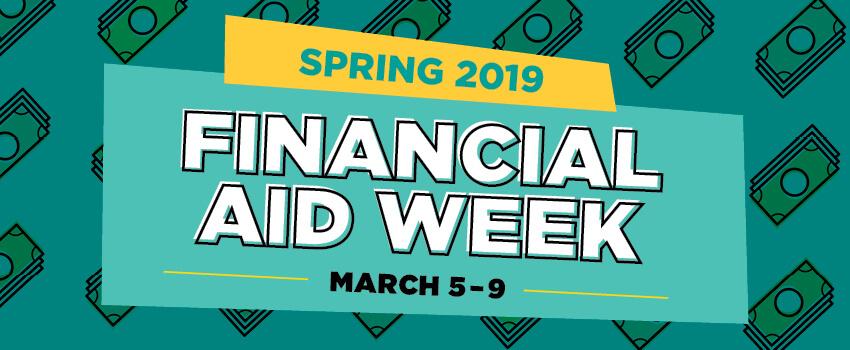Financial Aid Week - Spring 2019 | Austin Community
