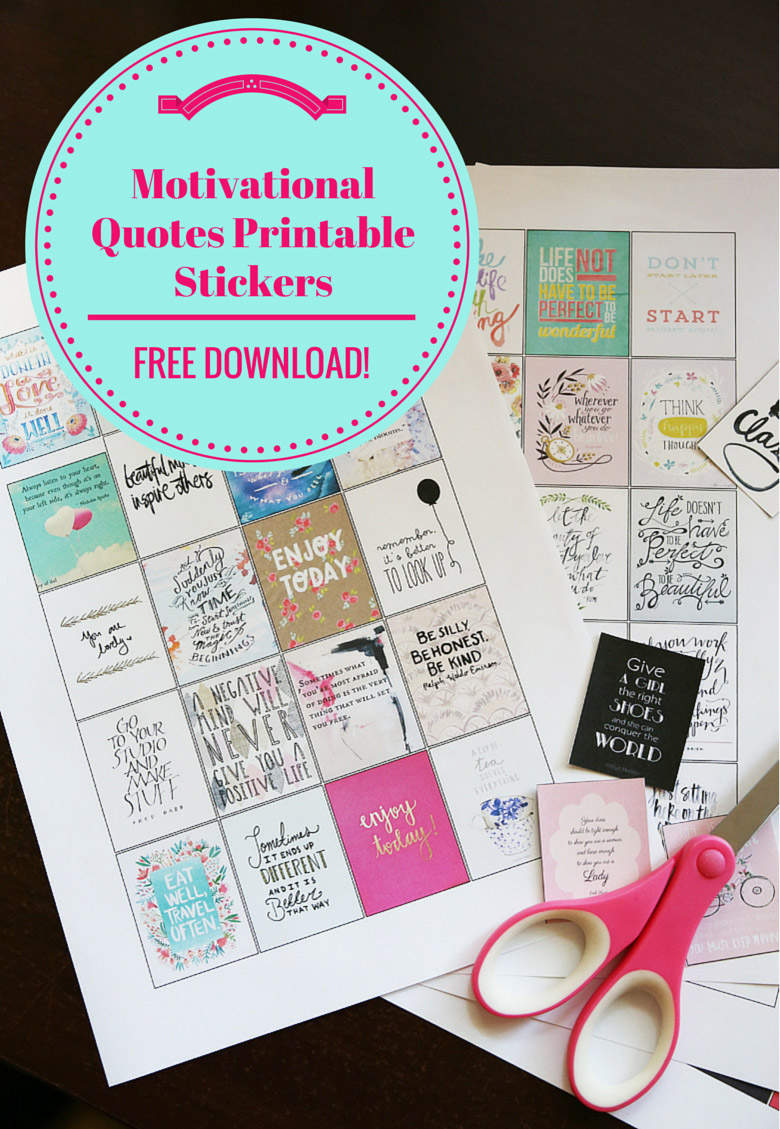 More Motivational Quotes Printable Stickers For You To