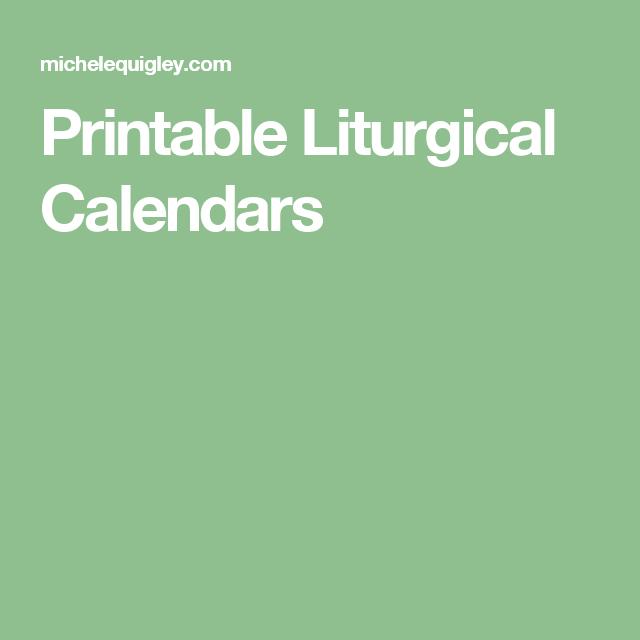 Printable Liturgical Calendars   Calendar, Printables